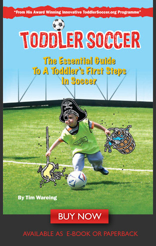 Toddler Soccer - The Essential Guide